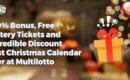 100% Bonus, Free Lottery Tickets and Incredible Discount |Best Christmas Calendar Ever at Multilotto