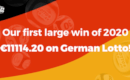 The first winner of 2020 hit €11114.20 on the German Lotto!