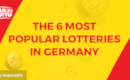 The 6 Most Popular Lotteries in Germany and How to Bet on their Outcome