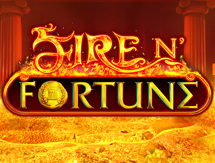 Fire N'Fortune
