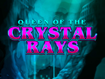 Queen Of The Crystal Rays ™